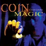 Crash Course Coin Magic