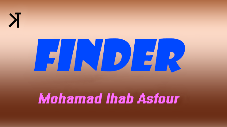 Finder by Mohammad Ihab Asfour and Kelvin Trinh