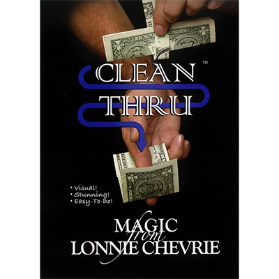 Clean Thru - Clear Thru by Lonnie Chevrie and Kozmo Magic