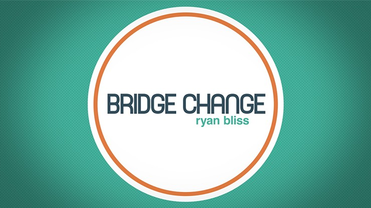 Bridge Change by Ryan Bliss