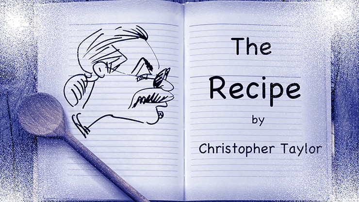 The Recipe by Christopher Taylor