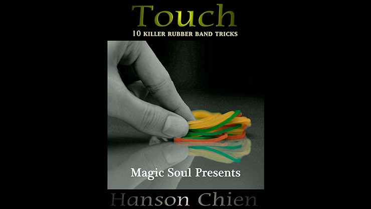 Magic Soul Presents Touch by Hanson Chien