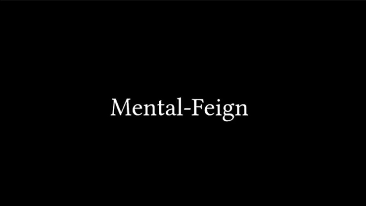 Mental-Feign by Justin Miller