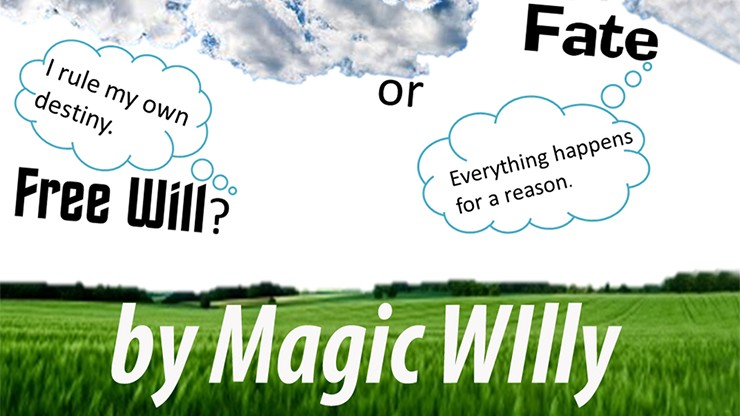 Fate or Free Will? by Magic Willy (Luigi Boscia)