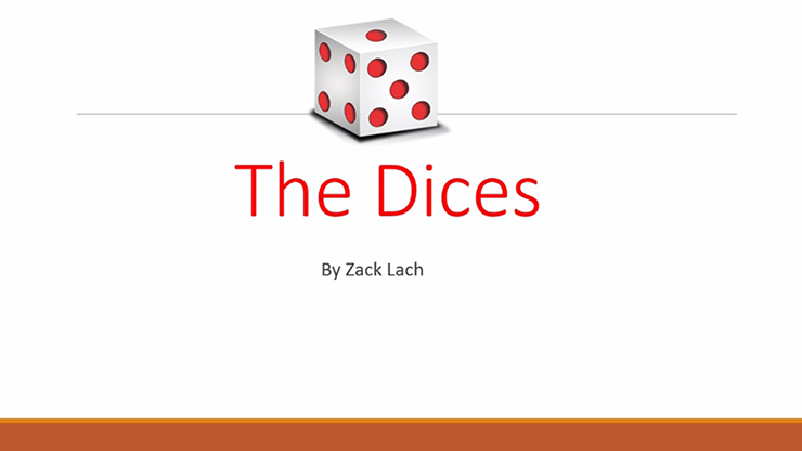 The Dices by Zack Lach